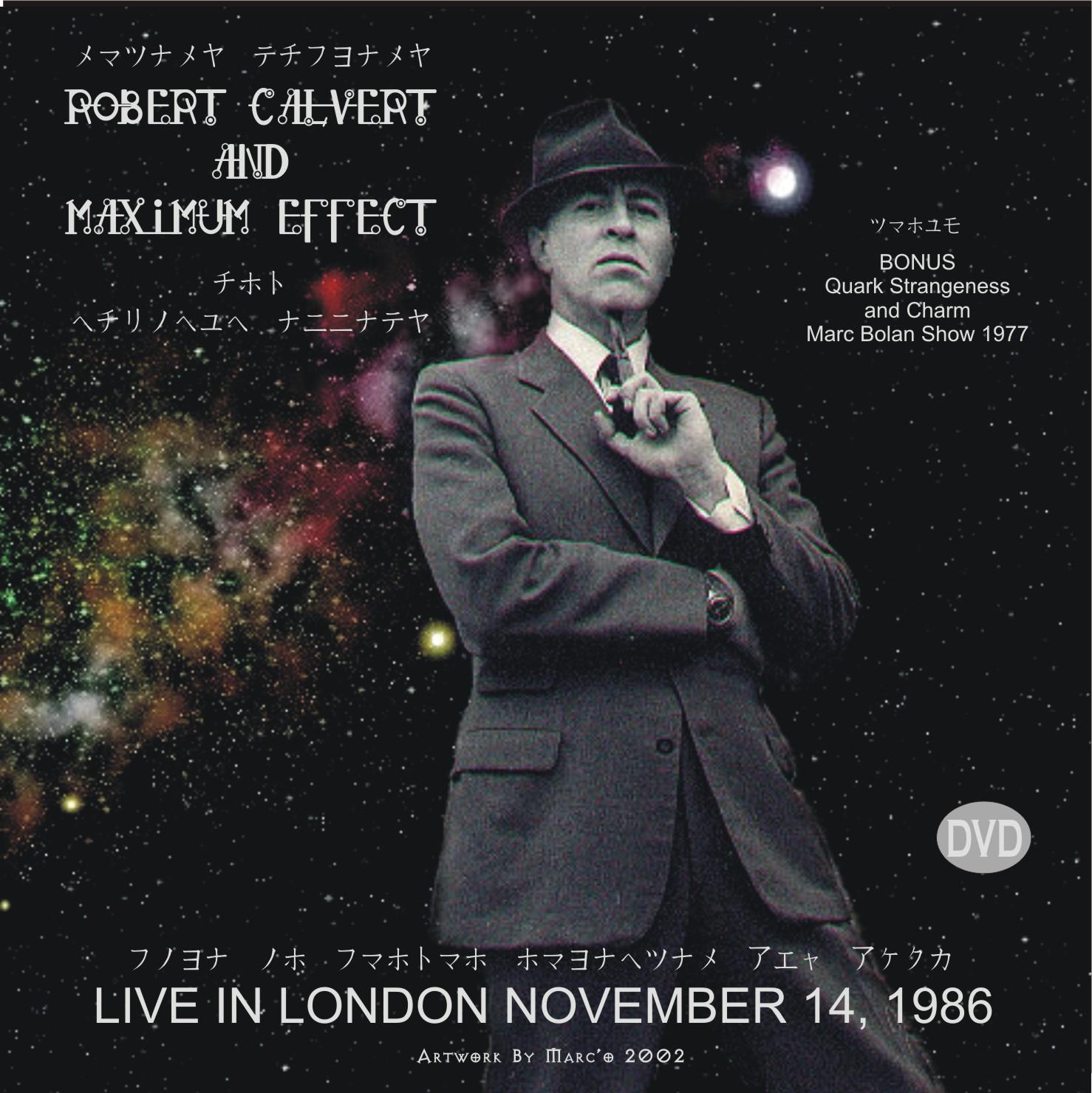 Robert Calvert and maximum effect